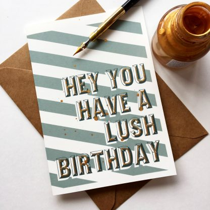 Have A Lush Birthday Card